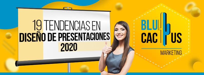 BluCactus - 19 tendencias de diseño de presentaciones 2020 - titulo