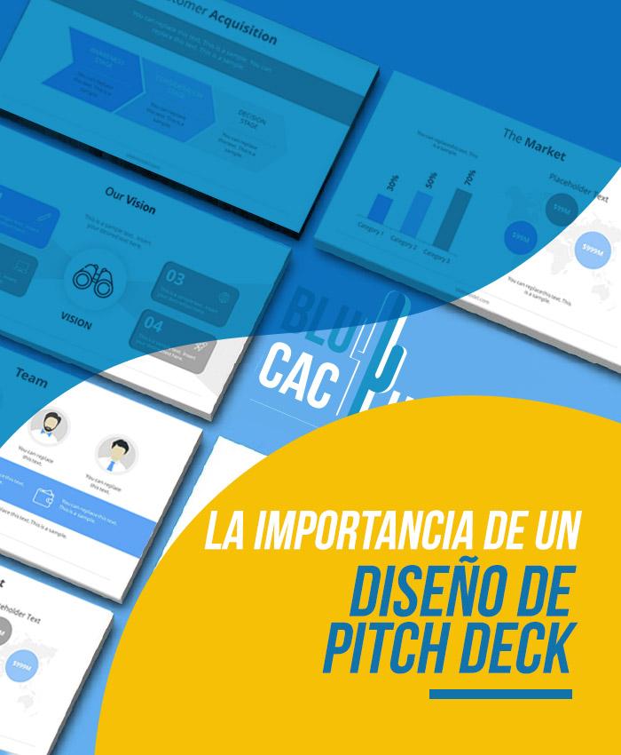 BluCactus La importancia de un diseño de Pitch Deck
