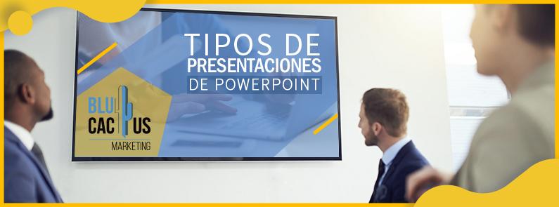 BluCactus - Tipos de Presentaciones de PowerPoint - Portada