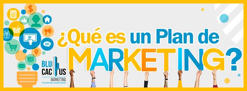 BluCactus - ¿Qué es un Plan de Marketing? - titulo
