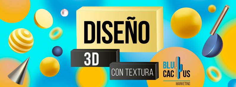 BluCactus - Diseño 3D con Textura - TITULO