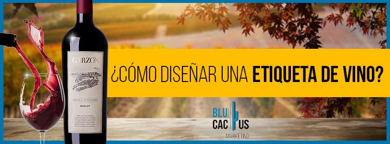 BluCactus - como diseñar una etiqueta de vino - titulo