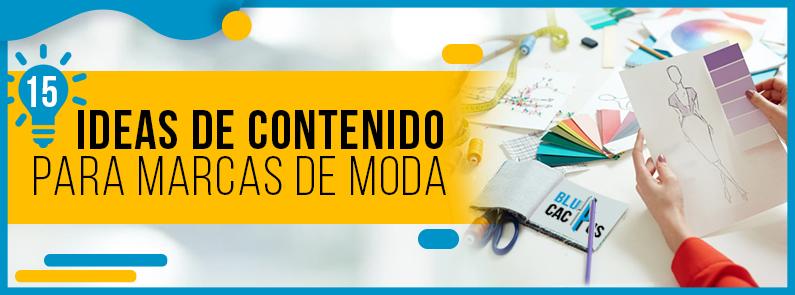 BluCactus - 15 ideas contenido para marcas de moda - titulo
