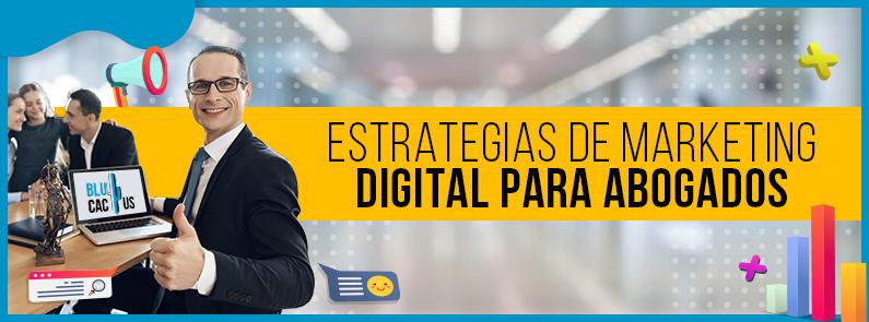 BluCactus - Estrategias de marketing digital para abogados- titulo