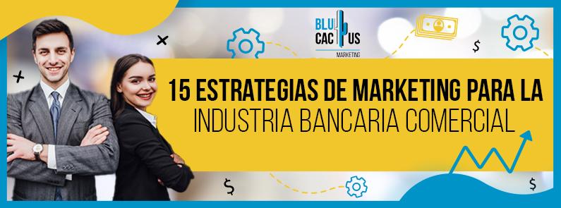 BluCactus - Estrategias de marketing para la industria financiera - title