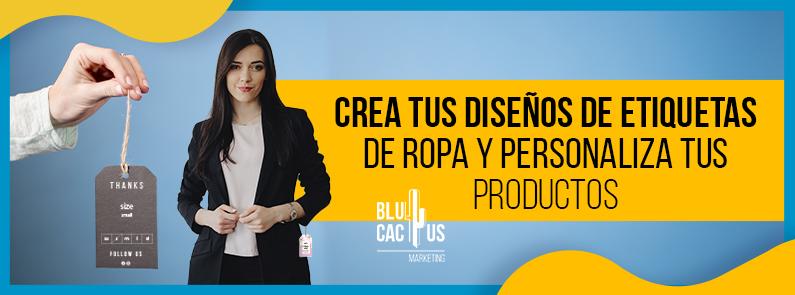 Blucactus-Crea-tus-dise+¦os-de-etiquetas-de-ropa-y-personaliza-tus-productos-Portada