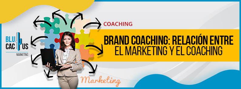 Blucactus-Brand-Coaching-relacion-entre-el-marketing-y-el-coaching-portada