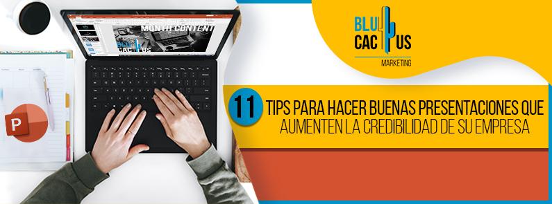 Blucactus-11-tips-para-hacer-buenas-presentaciones-que-aumenten-la-credibilidad-de-su-empresa-portada
