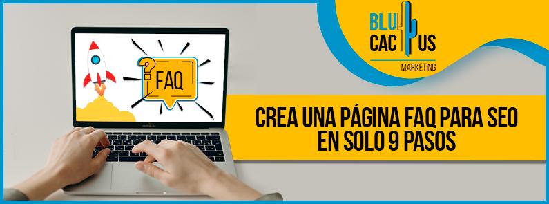 Blucactus-Crea-una-Pagina-FAQ-para-SEO-en-solo-9-pasos-portada