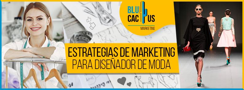 Blucactus-Estrategia-de-marketing-para-diseñador-de-moda-portada