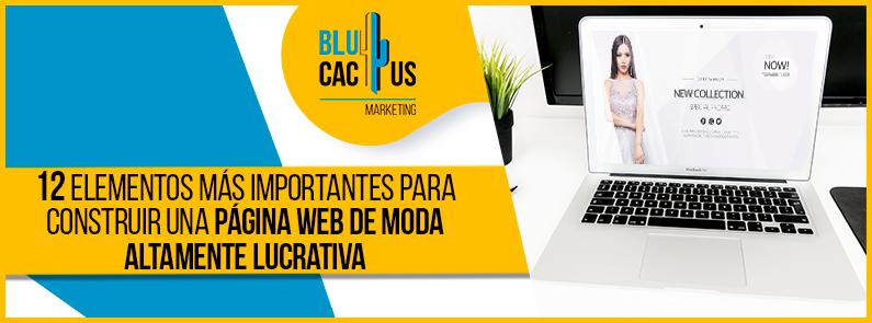 Blucactus-12-Elementos-Mas-Importantes-Para-Construir-una-Pagina-Web-de-Moda-Altamente-Lucrativa-portada