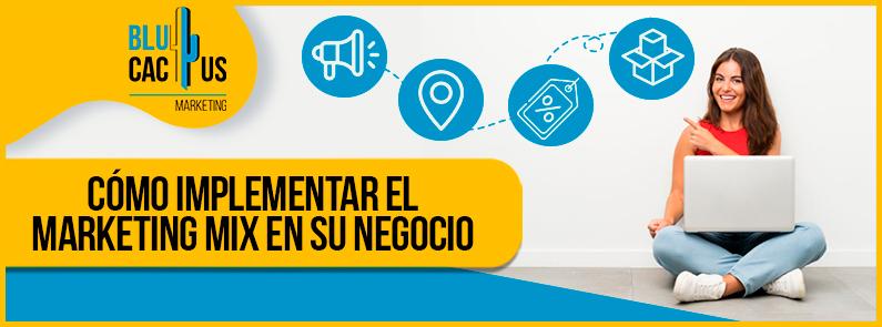 Blucactus-Como-implementar-el-marketing-mix-en-su-negocio-portada