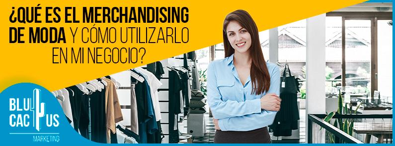 BluCactus - merchandising de moda