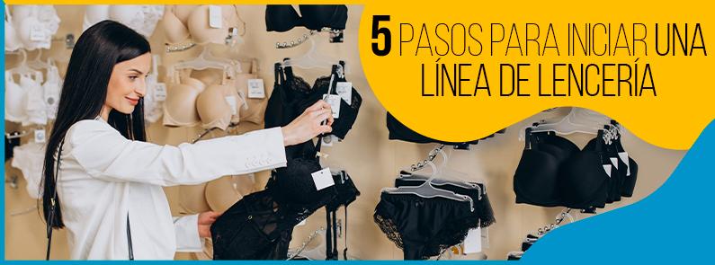 BluCactus - 5 pasos para iniciar una línea de lencería